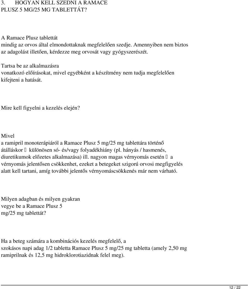 ramipril magas vérnyomás esetén diéta hipertónia atkins
